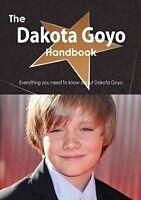 E-Book (pdf) Dakota Goyo Handbook - Everything you need to know about Dakota Goyo von Emily Smith