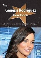 E-Book (pdf) Genesis Rodriguez Handbook - Everything you need to know about Genesis Rodriguez von Emily Smith