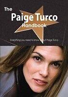 E-Book (pdf) Paige Turco Handbook - Everything you need to know about Paige Turco von Emily Smith