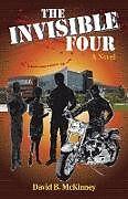 Kartonierter Einband The Invisible Four von David B. McKinney