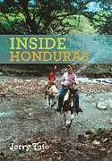 Fester Einband Inside Honduras von Jerry Tate