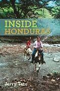 Kartonierter Einband Inside Honduras von Jerry Tate