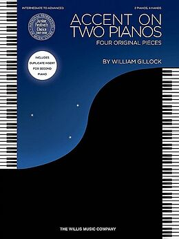 William Gillock Notenblätter Accent On Two Pianos