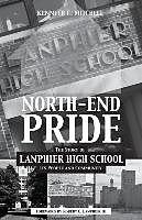 Kartonierter Einband North-End Pride von Kenneth C. Mitchell