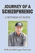 Kartonierter Einband Journey of a Schizophrenic von William McGregor Paterson