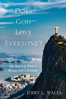 E-Book (epub) Does God Love Everyone? von Jerry L. Walls