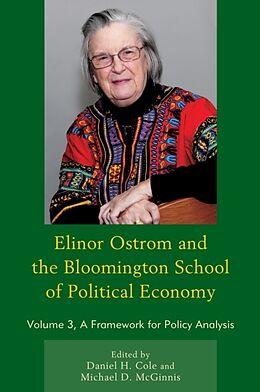 Kartonierter Einband Elinor Ostrom and the Bloomington School of Political Economy von Daniel H. Cole, Michael D. McGinnis