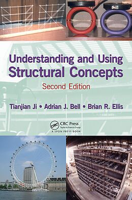 E-Book (pdf) Understanding and Using Structural Concepts von Tianjian Ji, Adrian J. Bell, Brian R. Ellis
