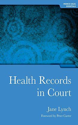 E-Book (pdf) Health Records in Court von Jane Lynch, Topsy Murray