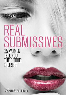 E-Book (epub) Real Submissives von Roy Turner