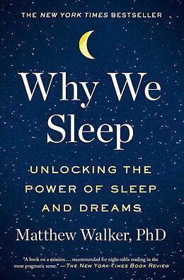 Kartonierter Einband Why We Sleep von Matthew Walker