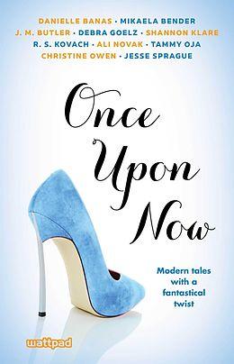 E-Book (epub) Once Upon Now von Ali Novak, Jesse Sprague, Danielle Banas