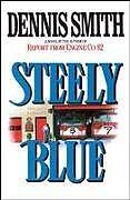Kartonierter Einband Steely Blue von Dennis Smith