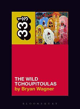 E-Book (pdf) The Wild Tchoupitoulas' The Wild Tchoupitoulas von Bryan Wagner