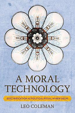 E-Book (epub) A Moral Technology von Leo Coleman