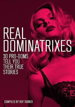 E-Book (epub) Real Dominatrixes von Roy Turner