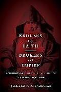 Kartonierter Einband Brokers of Faith, Brokers of Empire von Richard E. Antaramian