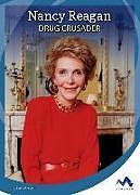 Fester Einband Nancy Reagan: Drug Crusader von Amy Van Zee