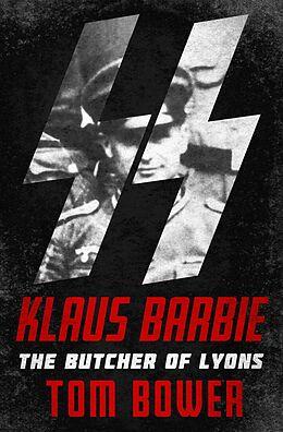 E-Book (epub) Klaus Barbie von Tom Bower