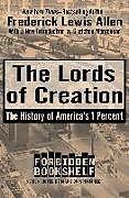 Kartonierter Einband The Lords of Creation von Frederick Lewis Allen
