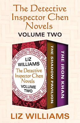 E-Book (epub) The Detective Inspector Chen Novels Volume Two von Liz Williams