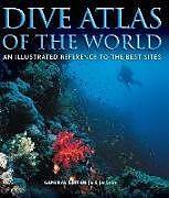 Fester Einband Dive Atlas of the World von Jack Jackson