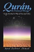 Kartonierter Einband Qurán: The Universal Message von Syed Zahoor Ahmad