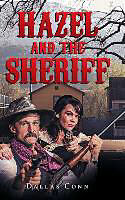 Fester Einband Hazel and the Sheriff von Dallas Conn