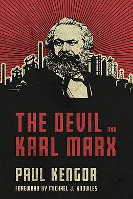 E-Book (epub) Devil and Karl Marx von Paul Kengor