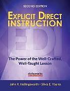 Kartonierter Einband Explicit Direct Instruction (EDI) von John R. Hollingsworth, Silvia E. Ybarra
