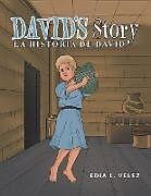 Kartonierter Einband David's Story von Edia L. Velez