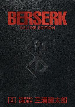 Fester Einband Berserk Deluxe Volume 3 von Kentaro Miura, Kentaro Miura, Duane Johnson