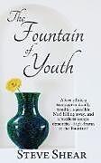 Kartonierter Einband The Fountain of Youth von Steve Shear