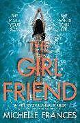 Poche format B The Girlfriend von Michelle Frances