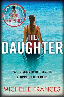 E-Book (epub) The Daughter von Michelle Frances