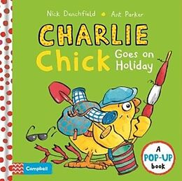 Fester Einband Charlie Chick Goes On Holiday von Nick Denchfield