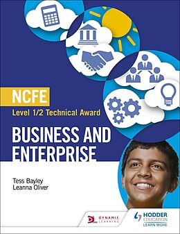 E-Book (epub) NCFE Level 1/2 Technical Award in Business and Enterprise von Tess Bayley, Leanna Oliver