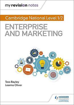 E-Book (epub) My Revision Notes: Cambridge National Level 1/2 Enterprise and Marketing von Tess Bayley, Leanna Oliver