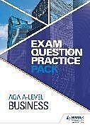 Kartonierter Einband AQA A Level Business Exam Question Practice Pack von Hodder Education
