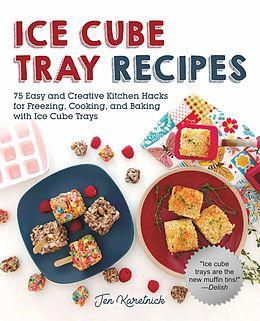 E-Book (epub) Ice Cube Tray Recipes von Jen Karetnick