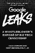 Livre Relié Google Leaks de Zach Vorhies, Kent Heckenlively
