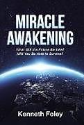 Fester Einband Miracle Awakening von Kenneth Foley