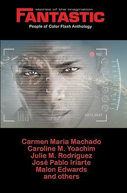 E-Book (epub) Fantastic Stories of the Imagination People of Color Flash Anthology von Julia Rios, Carmen Maria Machado, Nicky Drayden