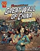 Kartonierter Einband Building the Great Wall of China: An Isabel Soto History Adventure von Terry Lee Collins