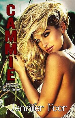 E-Book (epub) Cammie Healy (Mitchell - Healy Series, #9) von Jennifer Foor