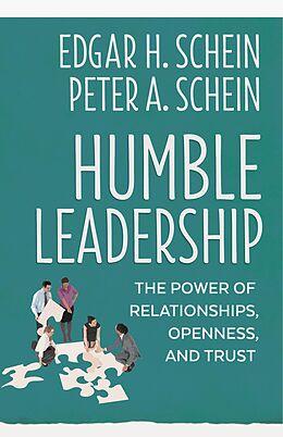 E-Book (epub) Humble Leadership von Edgar H. Schein, Peter A. Schein