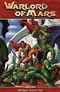 Kartonierter Einband Warlord of Mars Omnibus Vol 2 TP von Arvid Nelson