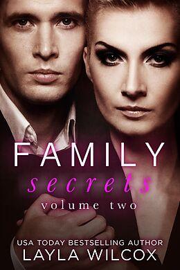 E-Book (epub) Family Secrets Volume 2 (The Hauser Family, #2) von Layla Wilcox