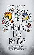 Kartonierter Einband What's In It For Me? von Sean Mcdonald