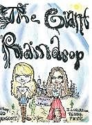 Fester Einband The Giant Raindrop von Bud Wainscott